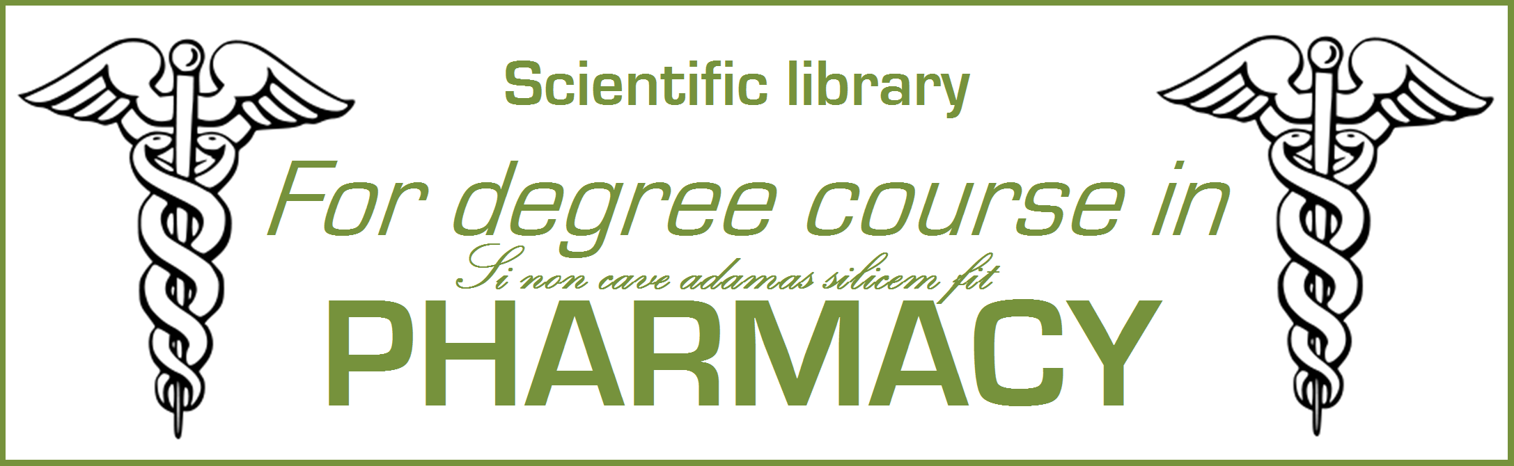 Scientific library - For degree course in PHARMACY
